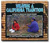 Weaving a California Tradition: A Native American Basketmaker - Front Cover